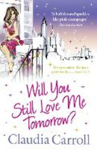 Ebook in inglese Will You Still Love Me Tomorrow? Carroll, Claudia
