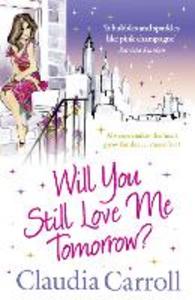 Ebook in inglese Will You Still Love Me Tomorrow? Carroll, Claudia