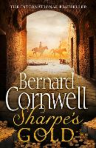 Ebook in inglese Sharpe's Gold: The Destruction of Almeida, August 1810 (The Sharpe Series, Book 9) Cornwell, Bernard
