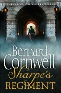 Ebook in inglese Sharpe's Regiment: The Invasion of France, June to November 1813 (The Sharpe Series, Book 17) Cornwell, Bernard