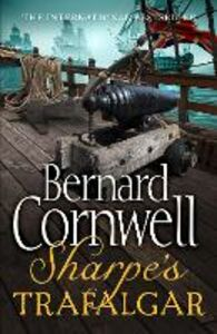 Ebook in inglese Sharpe's Trafalgar: The Battle of Trafalgar, 21 October 1805 (The Sharpe Series, Book 4) Cornwell, Bernard