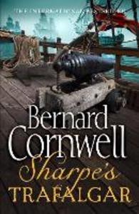 Ebook in inglese Sharpe's Trafalgar: The Battle of Trafalgar, 21 October 1805 (The Sharpe Series, Book 4) Cornwell, Bernard