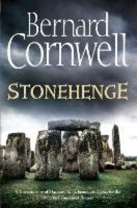 Foto Cover di Stonehenge: A Novel of 2000 BC, Ebook inglese di Bernard Cornwell, edito da HarperCollins Publishers