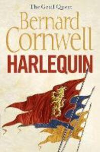 Ebook in inglese Harlequin (The Grail Quest, Book 1) Cornwell, Bernard