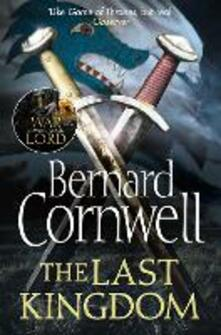 Last Kingdom (The Last Kingdom Series, Book 1)