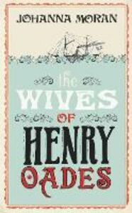 Ebook in inglese Wives of Henry Oades Moran, Johanna