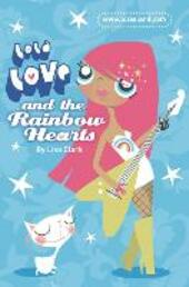And the Rainbow Hearts (Lola Love)