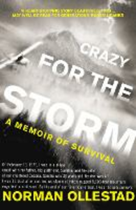 Ebook in inglese Crazy for the Storm: A Memoir of Survival Ollestad, Norman
