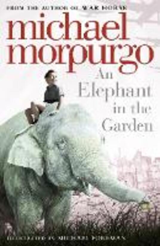 An Elephant in the Garden - Michael Morpurgo - cover