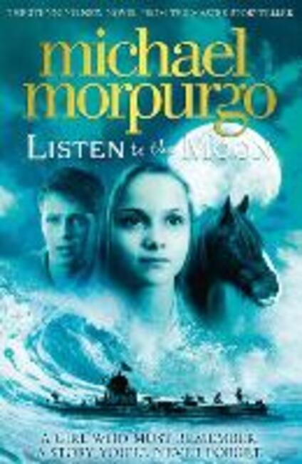 Listen to the Moon - Michael Morpurgo - cover