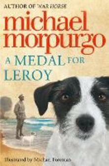 A Medal for Leroy - Michael Morpurgo - cover