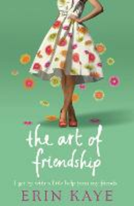 Ebook in inglese Art of Friendship Kaye, Erin