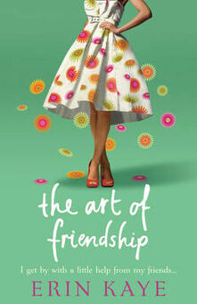 The Art of Friendship - Erin Kaye - cover
