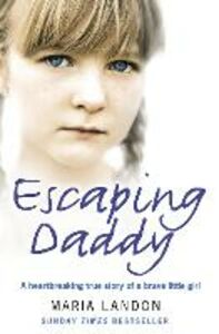 Ebook in inglese Escaping Daddy Landon, Maria