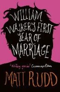 Ebook in inglese William Walker's First Year of Marriage: A Horror Story Rudd, Matt