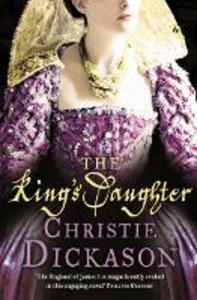 Ebook in inglese King's Daughter Dickason, Christie
