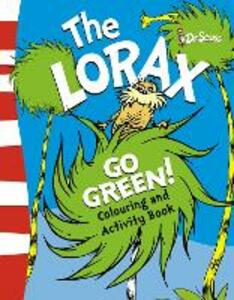 The Lorax Go Green Activity Book - Dr. Seuss - cover