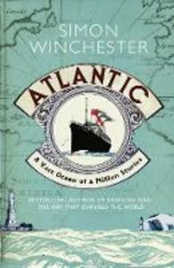 Ebook in inglese Atlantic: A Vast Ocean of a Million Stories Winchester, Simon