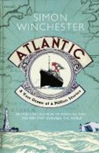 Ebook in inglese Atlantic: A Vast Ocean of a Million Stories Winchester, Simon
