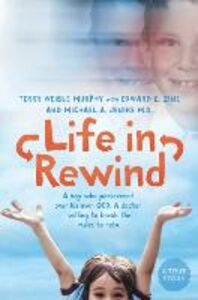 Ebook in inglese Life in Rewind Jenike, Michael A. , Murphy, Terry Weible , Zine, Edward E.