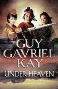Ebook in inglese Under Heaven Kay, Guy Gavriel