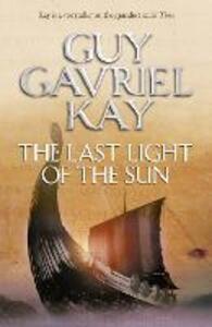 The Last Light of the Sun - Guy Gavriel Kay - cover