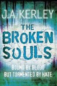 The Broken Souls - J. A. Kerley - cover