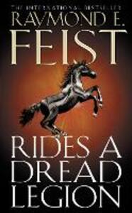 Rides A Dread Legion - Raymond E. Feist - cover