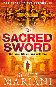 Foto Cover di The Sacred Sword (Ben Hope, Book 7), Ebook inglese di Scott Mariani, edito da HarperCollins Publishers