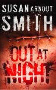 Foto Cover di Out at Night, Ebook inglese di Susan Arnout Smith, edito da HarperCollins Publishers