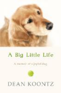 Ebook in inglese Big Little Life Koontz, Dean