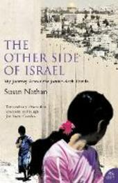 Other Side of Israel: My Journey Across the Jewish/Arab Divide