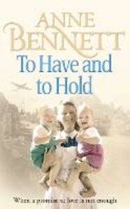 Foto Cover di To Have and To Hold, Ebook inglese di Anne Bennett, edito da HarperCollins Publishers