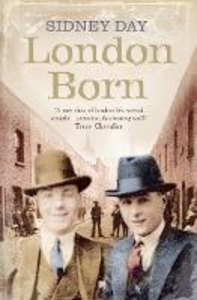 Ebook in inglese London Born: A Memoir of a Forgotten City Day, Sidney