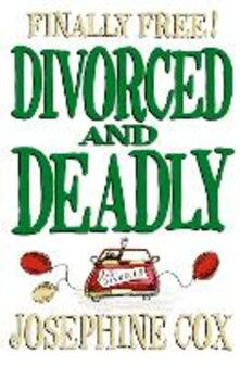 Divorced and Deadly