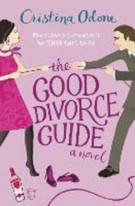 Ebook in inglese Good Divorce Guide Odone, Cristina