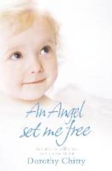 Angel Set Me Free