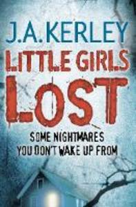 Ebook in inglese Little Girls Lost (Carson Ryder, Book 6) J. A. Kerley