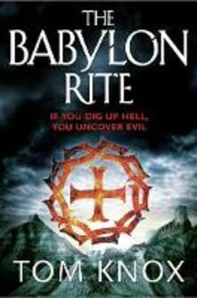 The Babylon Rite - Tom Knox - cover