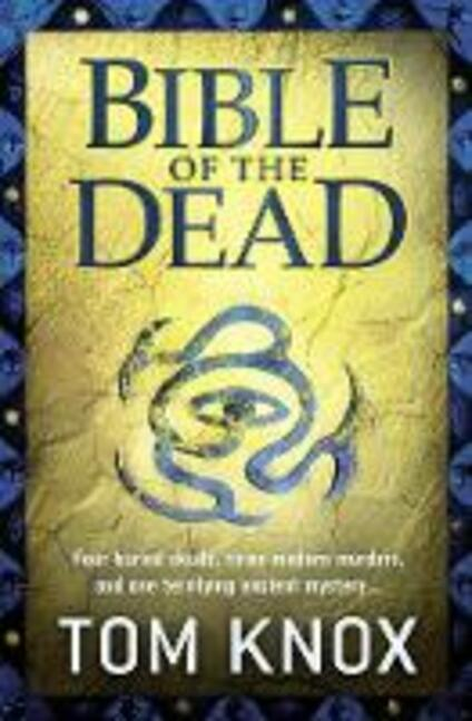 Bible of the Dead - Tom Knox - cover