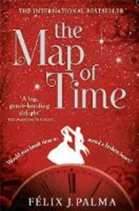 The Map of Time - Felix J. Palma - cover