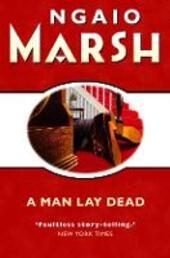 Man Lay Dead (The Ngaio Marsh Collection)