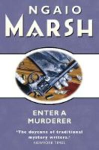 Ebook in inglese Enter a Murderer (The Ngaio Marsh Collection) Marsh, Ngaio