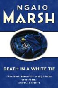 Foto Cover di Death in a White Tie (The Ngaio Marsh Collection), Ebook inglese di Ngaio Marsh, edito da HarperCollins Publishers
