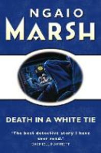 Ebook in inglese Death in a White Tie (The Ngaio Marsh Collection) Marsh, Ngaio