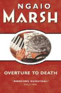 Ebook in inglese Overture to Death (The Ngaio Marsh Collection) Marsh, Ngaio