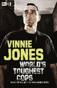 Ebook in inglese World's Toughest Cops: On the Front Line of the War against Crime Jones, Vinnie