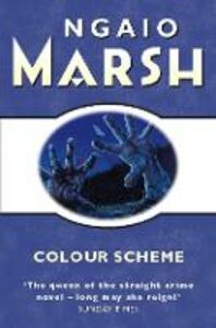 Ebook in inglese Colour Scheme (The Ngaio Marsh Collection) Marsh, Ngaio