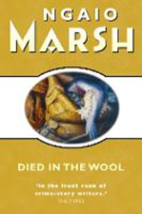 Ebook in inglese Died in the Wool (The Ngaio Marsh Collection) Marsh, Ngaio