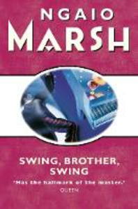 Ebook in inglese Swing, Brother, Swing (The Ngaio Marsh Collection) Marsh, Ngaio